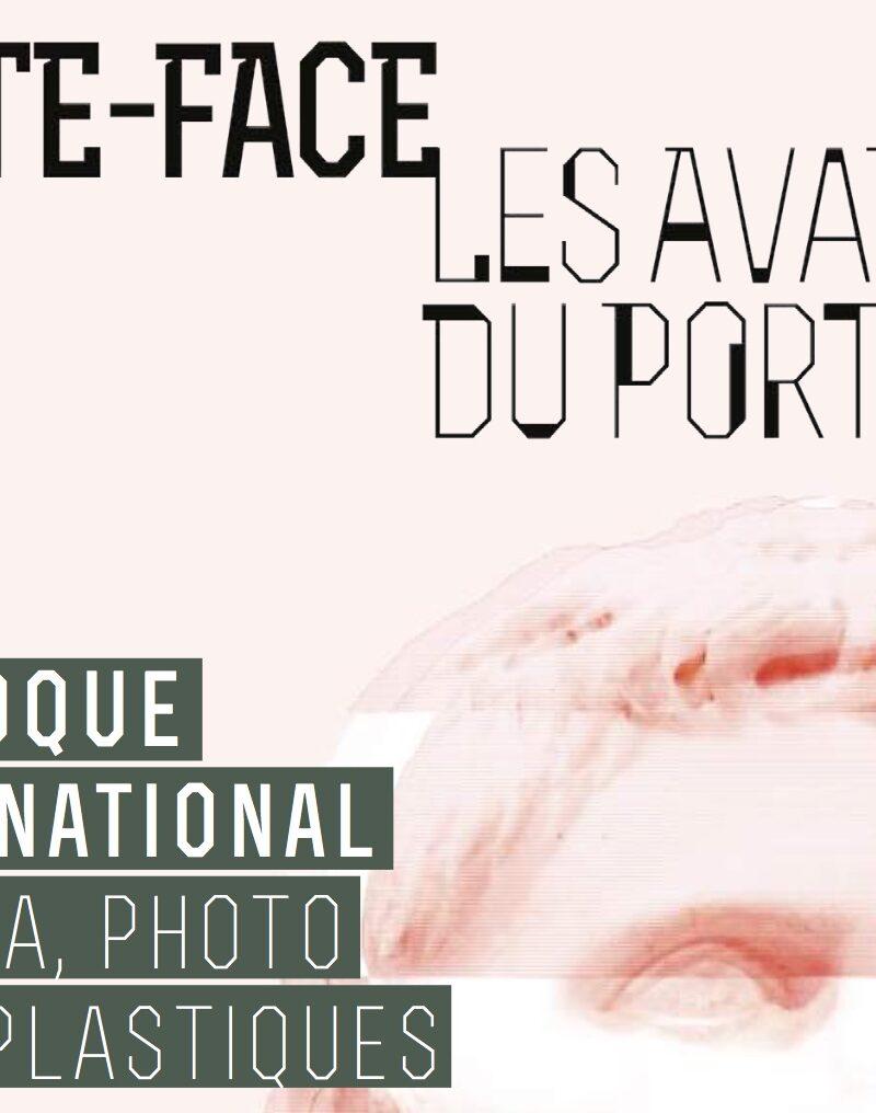 """Colloque international """"Volte-face ou les avatars du portrait"""""""
