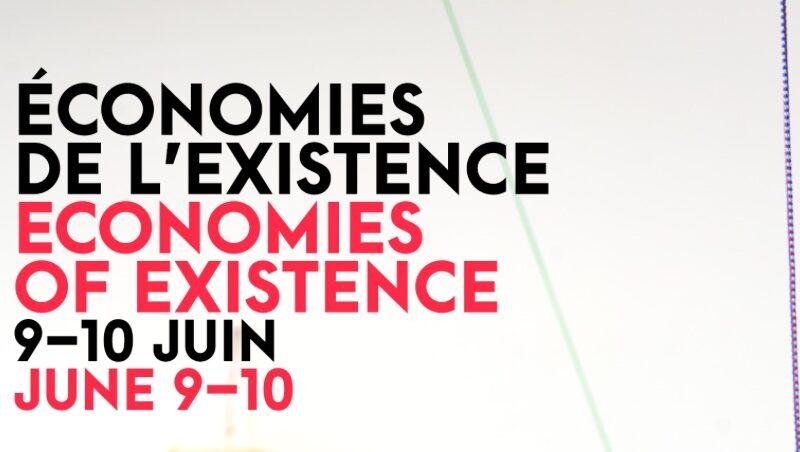 Economies of Existence – 9/10 juin 2017, NYU Paris