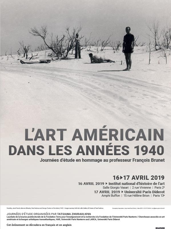 Journées d'étude en hommage au professeur François Brunet / L'art américain dans les années 1940, 16 et 17 avril 2019, INHA et Université Paris Diderot