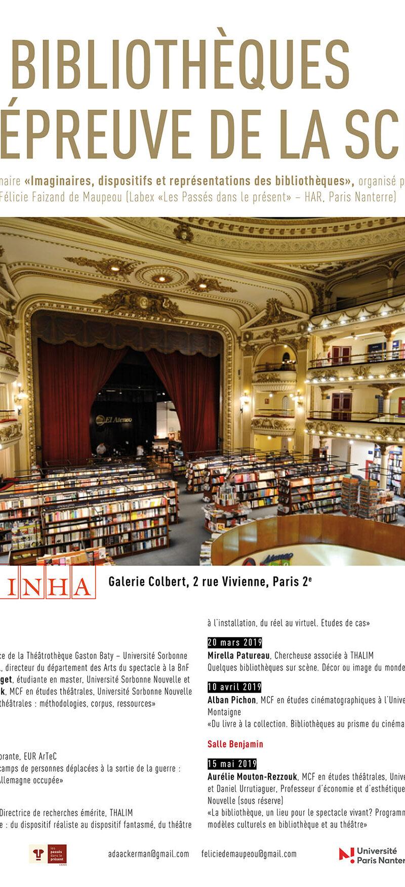 Séminaire / Les bibliothèques à l'épreuve de la scène, 16 janvier-15 mai 2019, INHA, Paris