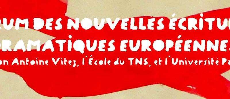 Forum des nouvelles écritures dramatiques européennes, 6 et 7 juin 2019, Lille