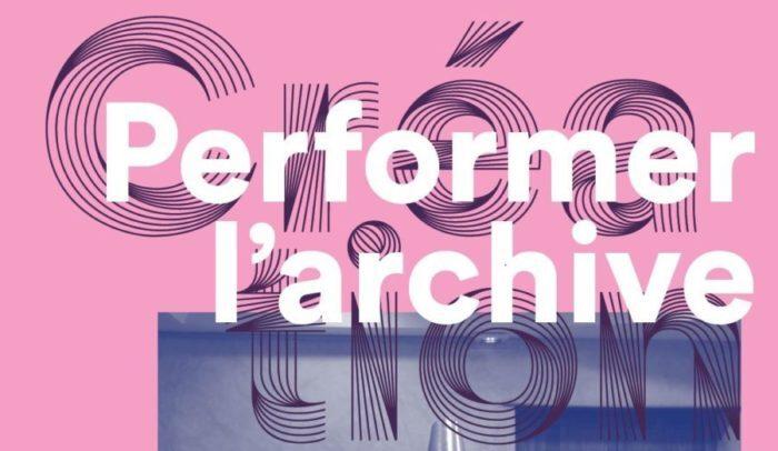 Journée d'étude / Performer l'archive, 6 mars 2020, Université Paris Nanterre