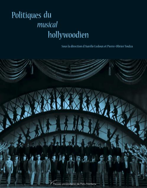 Publication / Politiques du musical hollywoodien, Presses Universitaires de Paris Nanterre, 2020
