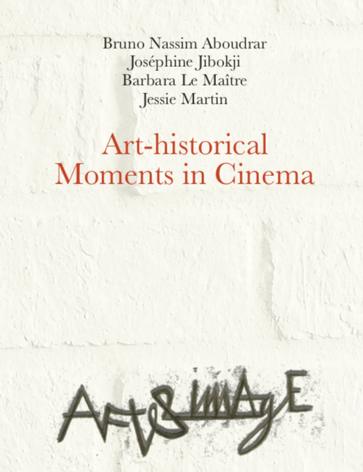 Publication / Art-historical Moments in Cinema, Aracne 2020