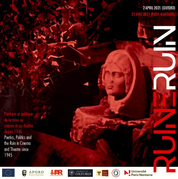 Colloque international  / Poétique et politique de la ruine au cinéma et au théâtre depuis 1945, 2 avril et 22 novembre 2021