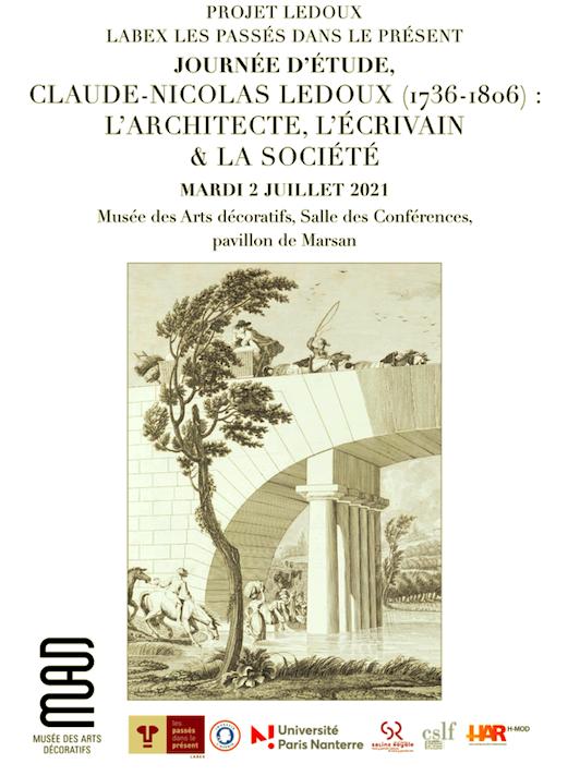Journée d'études / Claude-Nicolas Ledoux (1736-1806), l'architecte, l'écrivain & la société, 2 juillet 2021