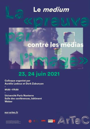 Colloque / La « preuve par l'image», 23 et 24 juin 2021, Université Paris Nanterre et Zoom