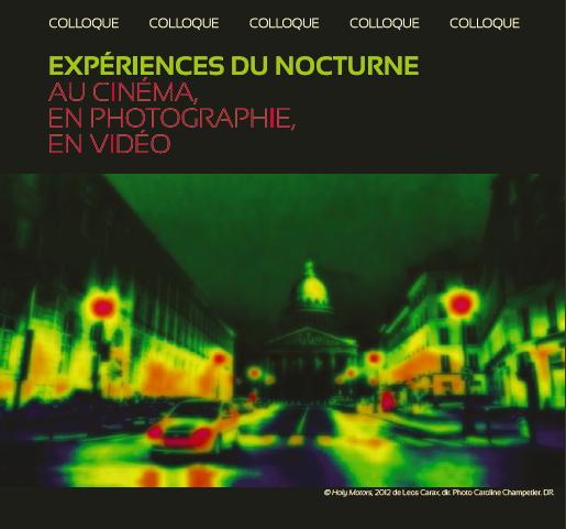 Colloque / Expériences du nocturne. Au cinéma, en photographie, en vidéo, 24 et 25 septembre 2021, Paris