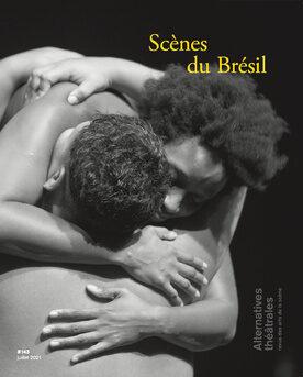 Parution / Alternatives théâtrales n° 143 « Scènes du Brésil» et rencontres à Metz, Passages Transfestival, 10-11 septembre